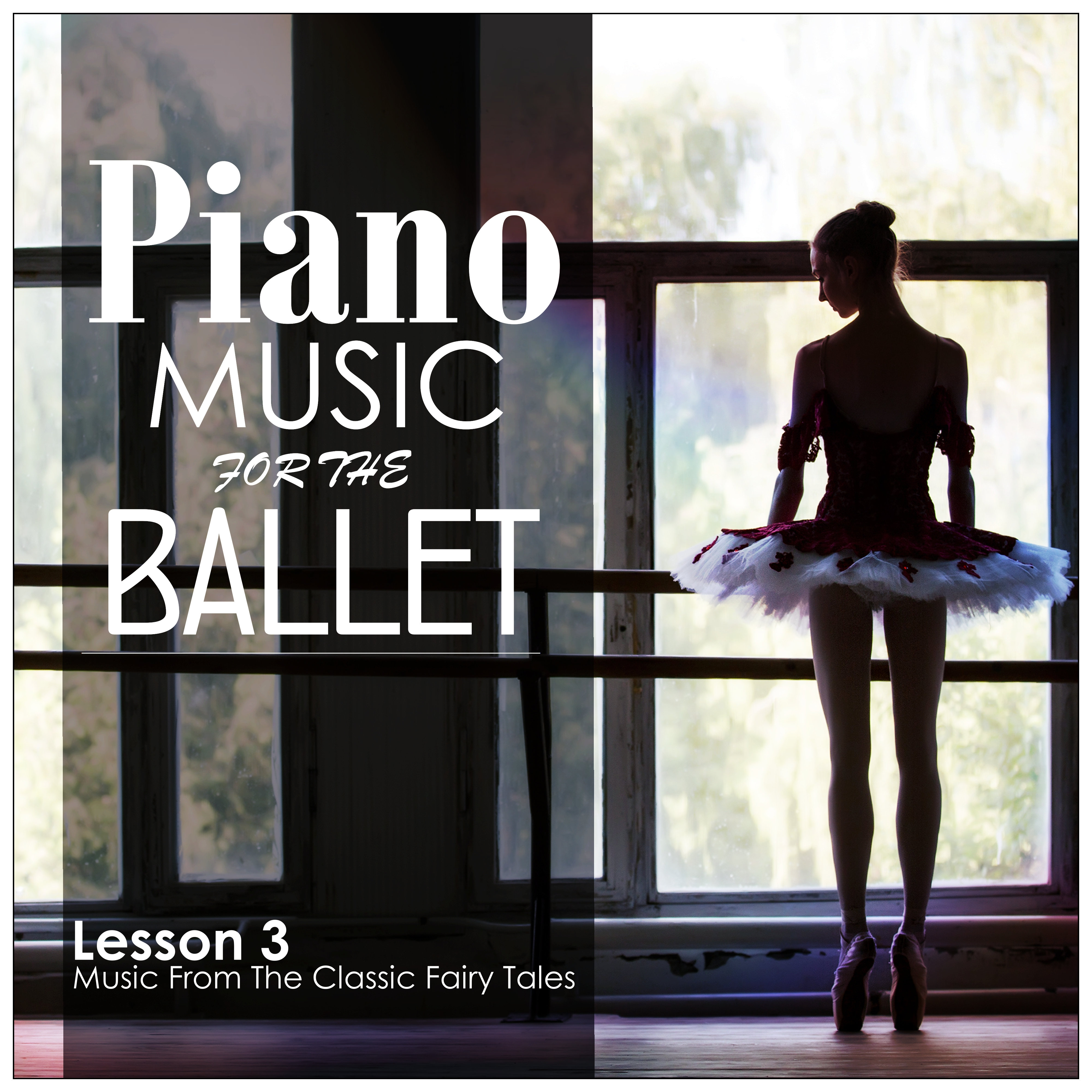 piano music for the ballet lesson 3 music from the classic fairy tales. Black Bedroom Furniture Sets. Home Design Ideas